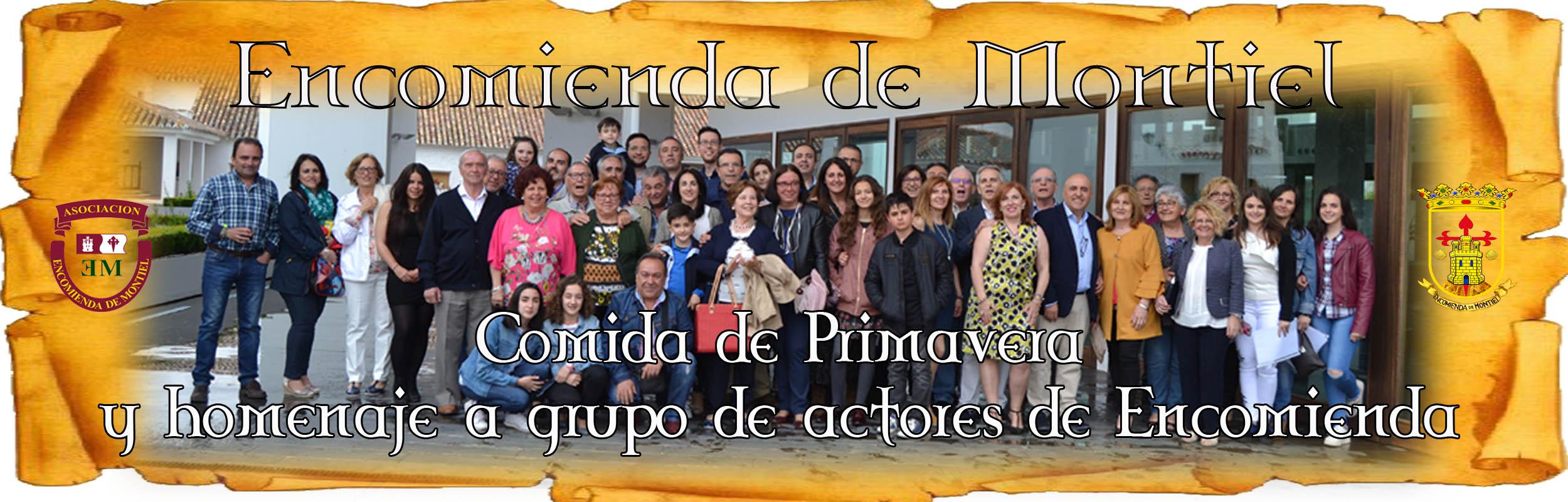 Junio Del 2018. Comida De Primavera Y Homenaje Al Grupo De Actores De La Encomienda