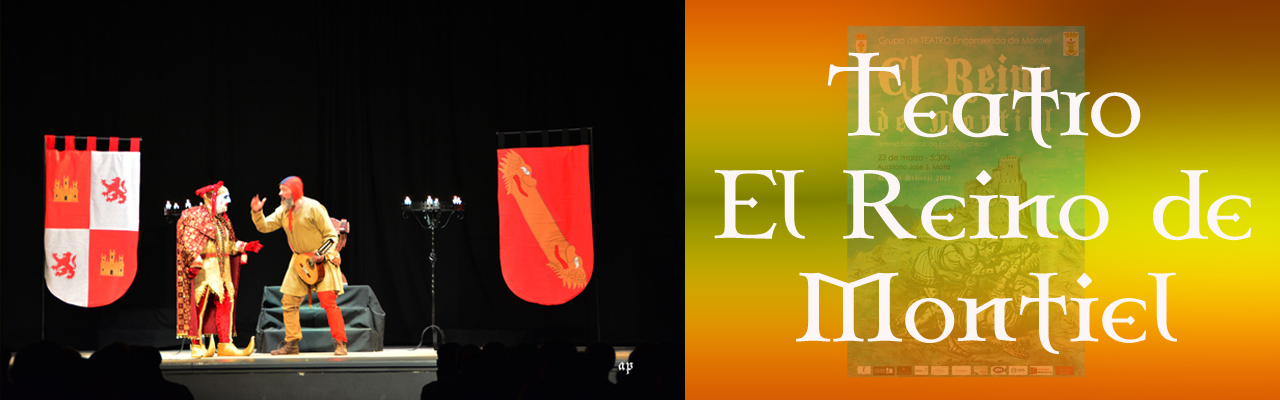 Montiel Medieval 2019. Representación Teatral. El Reino De Montiel, Por Grupo De Actores De La Encomienda