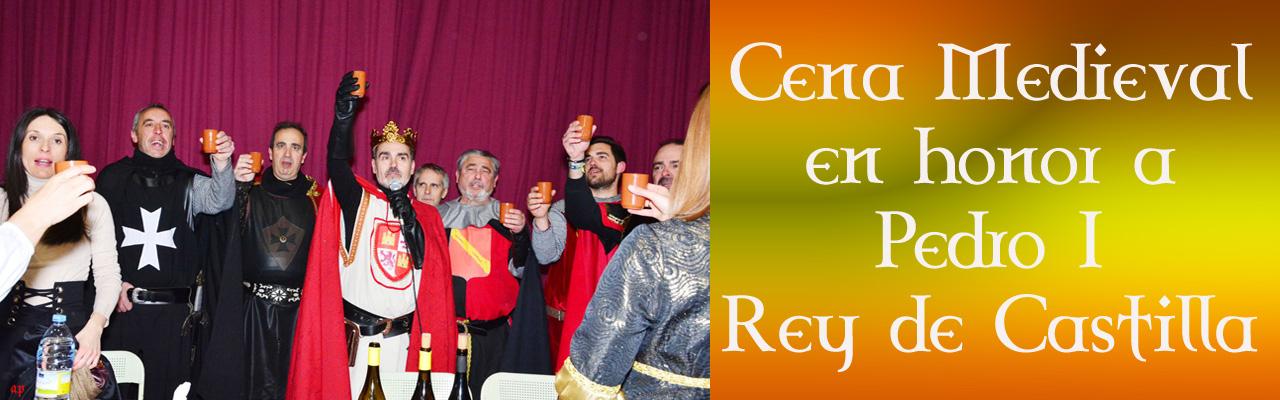 Montiel Medieval 2019. Cena Medieval En Honor A Pedro I
