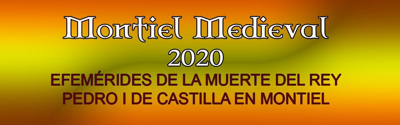 Montiel Medieval 2020 » Efeméride De La Muerte Del Rey Pedro I De Castilla En Montiel
